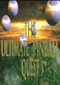 Ultimate Pinball Quest